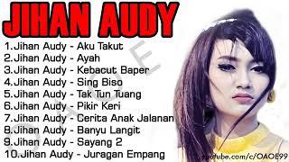 Download Jihan audy aku takut (DANGDUT) full album Mp3
