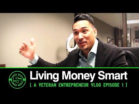First 24 Hours   Living Money Smart a Veteran Entrepreneur VLOG EP1