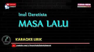Masa Lalu - Karaoke Lirik | Inul Daratista
