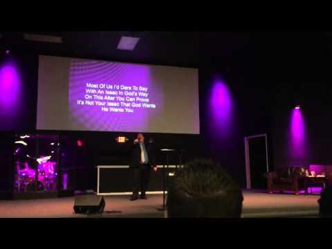 """When I lay my Isaac Down"" Pastor Greg Adkins"