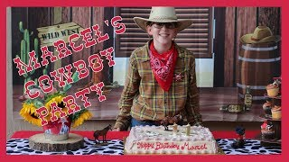 🐎 Cowboy Theme Party Ideas | Marcel's Cowboy Party (2019) Western Video👢