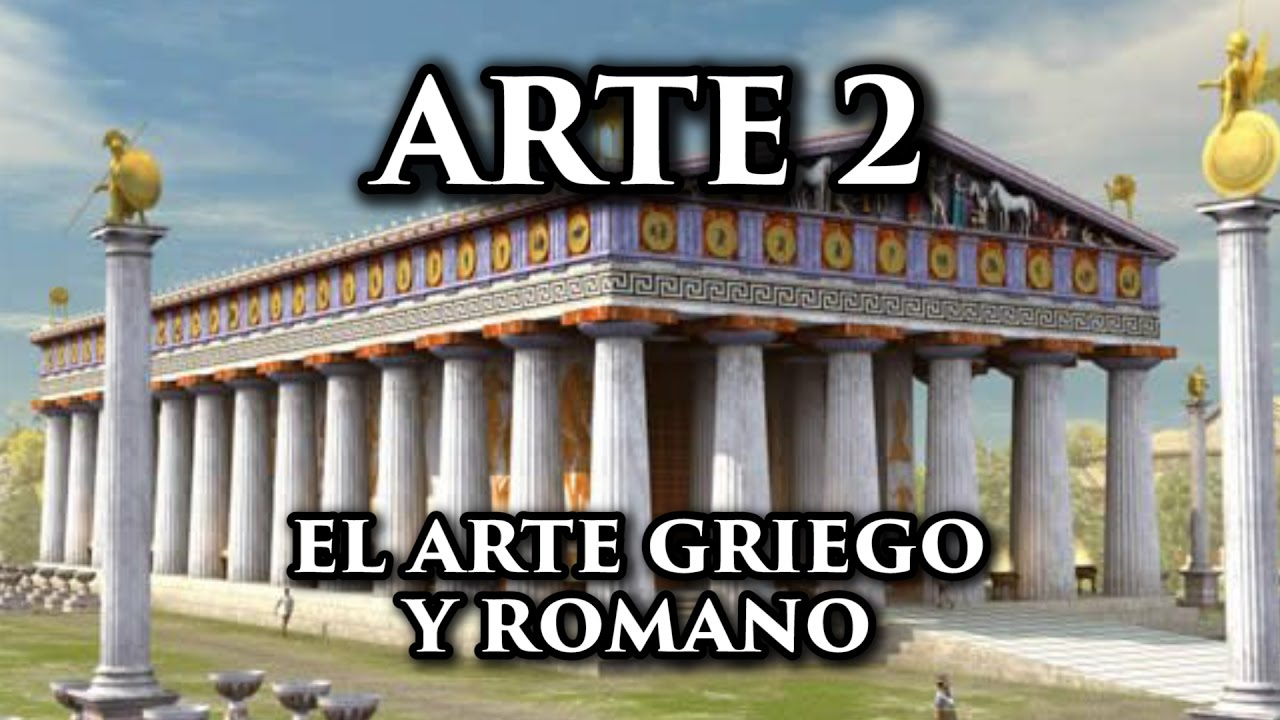 Arte Romano Historia Art History 2 The Ancient Greek And Roman Art