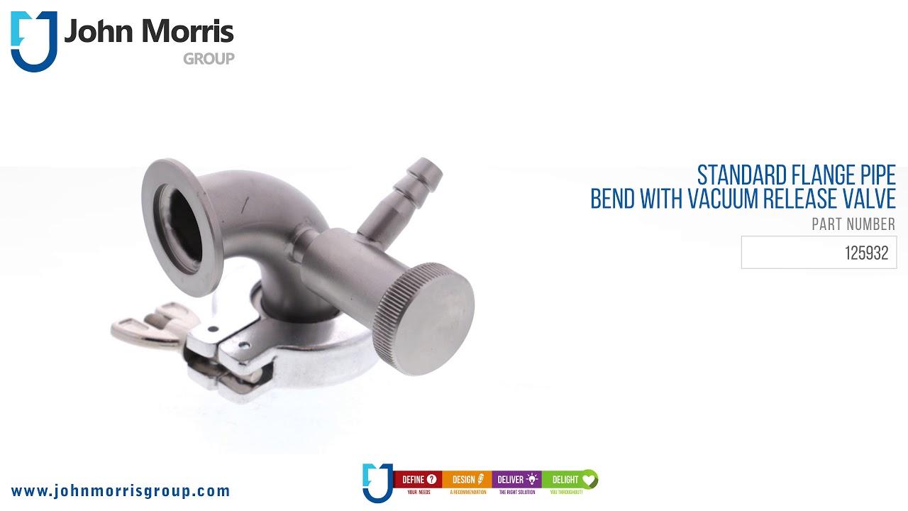 Standard Flange Pipe Bend With Vacuum Release Valve   John Morris Group