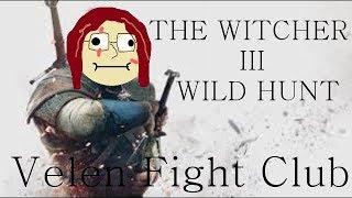 Velen Fight Club-The Witcher 3 Wild Hunt