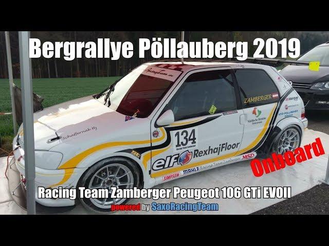 SRT - Bergrallye Pöllauberg 2019 - Martin Zamberger - Peugeot 106 GTi EVOII 1,6 16v - Onboard