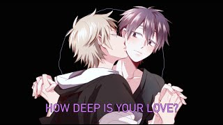 Nightcore - How deep is your love (male version)