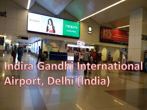 Delhi Airport | Indira Gandhi International Airport, Delhi