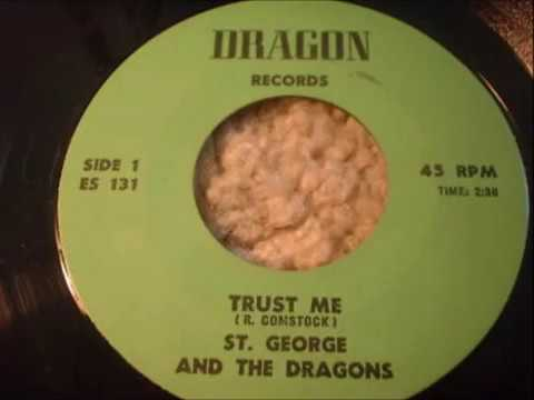 St George & The Dragons  -  Trust Me