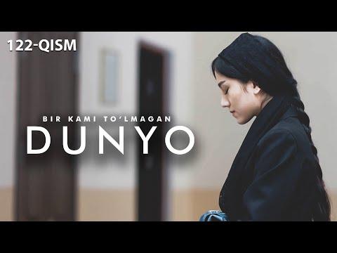 Bir Kami To'lmagan Dunyo (o'zbek Serial) | Бир ками тўлмаган дунё (узбек сериал) 122-qism