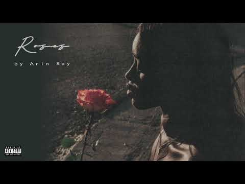 Arin Ray – Roses (Official Audio)