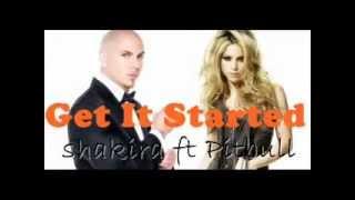 Shakira - Get It Started Lyrics
