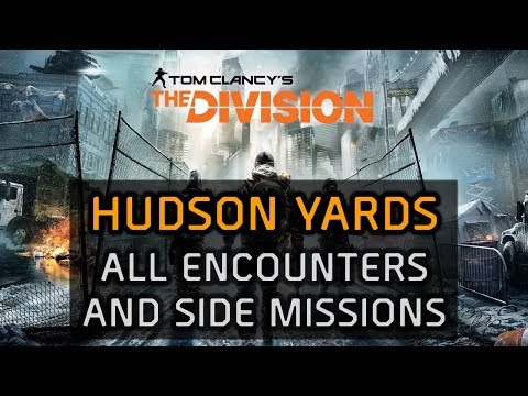 The Division Solo Walkthrough -  Hudson Yards All Encounters and Side Missions
