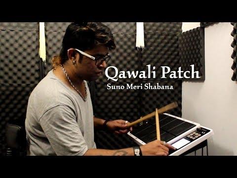 Suno Meri Shabana | Qawali Patch | Octapad Spd - 30 | Janny Dholi