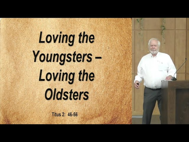 August 22, 2021 - Loving the Youngsters, Loving the Oldsters