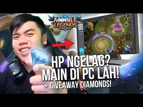 WOI! INI DIA CARA MAIN MOBILE LEGENDS DI PC/KOMPUTER PAKE NOXPLAYER ! + GIVEAWAY DIAMONDS!?!?