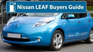 Nissan LEAF - Buyers Guide (24kWh & 30kWh)