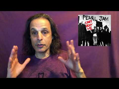 Pearl Jam You Can't Deny Me Song Reaction