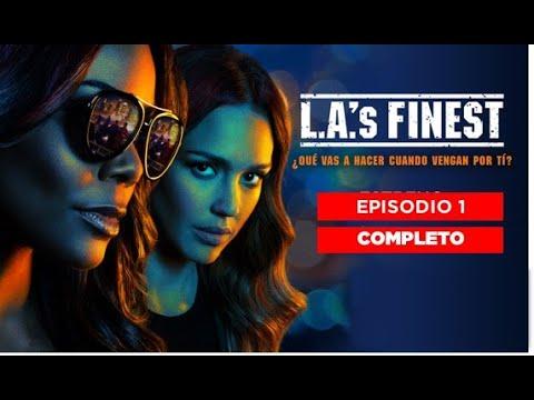 LA's Finest - episodio 1 completo