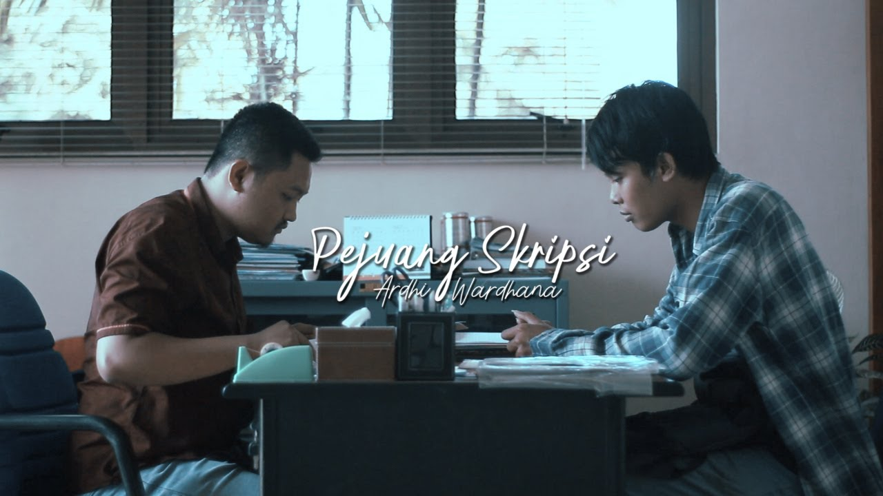 Ardhi Wardhana Pejuang Skripsi Official Lyric Video Youtube
