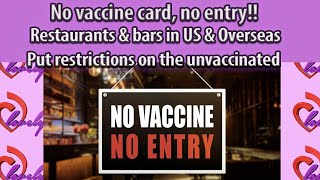 International call-in show Restaurants & bars in US & Overseas put restrictions on the unvaccinated