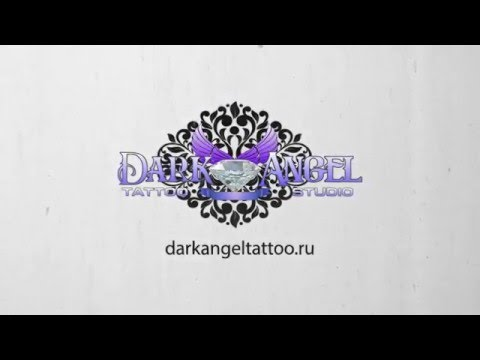 Dark Angel Tattoo Intro. Тату салон в Краснодаре