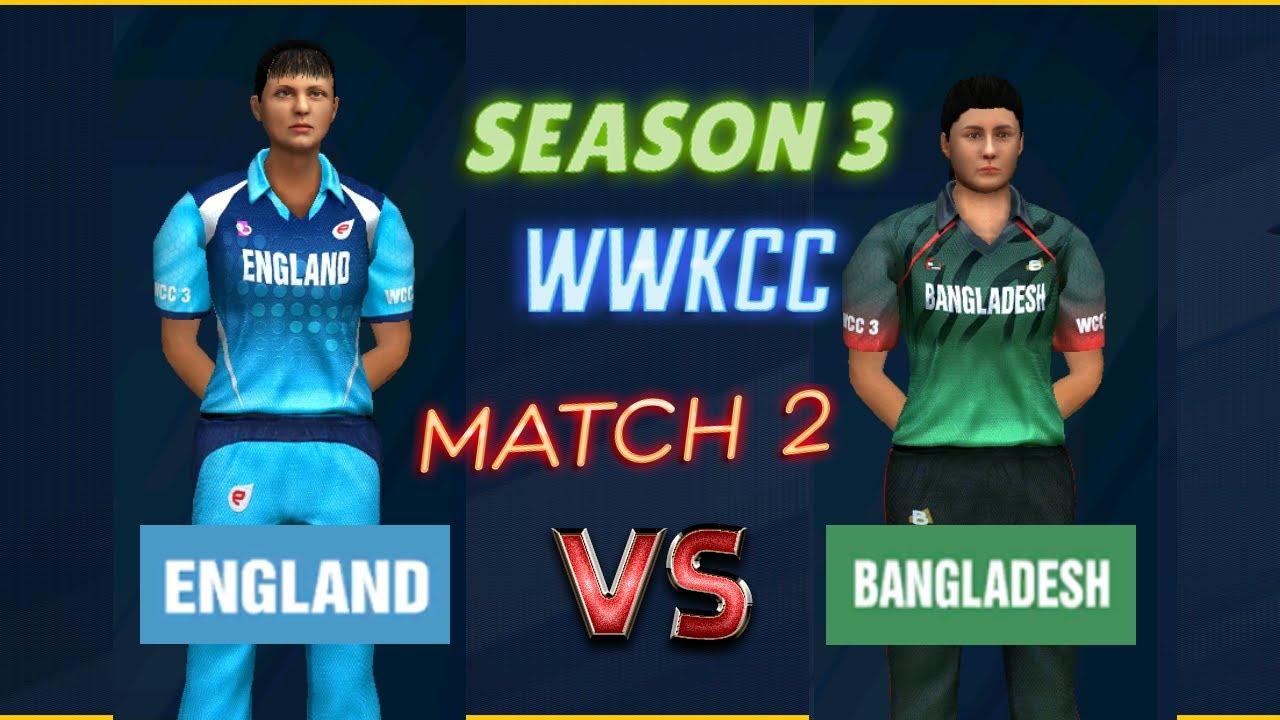 #2 England vs Bangladesh - Season 3 | World Women Knockout Cricket Championship WCC 3 Live Stream
