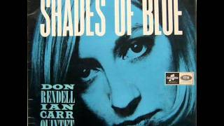 Don Rendell & Ian Carr Quintet - Shades Of Blue