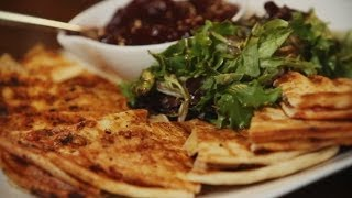How To Make Quesadillas, Featuring Chef Jen From Eyrie Restaurant In Oak Park