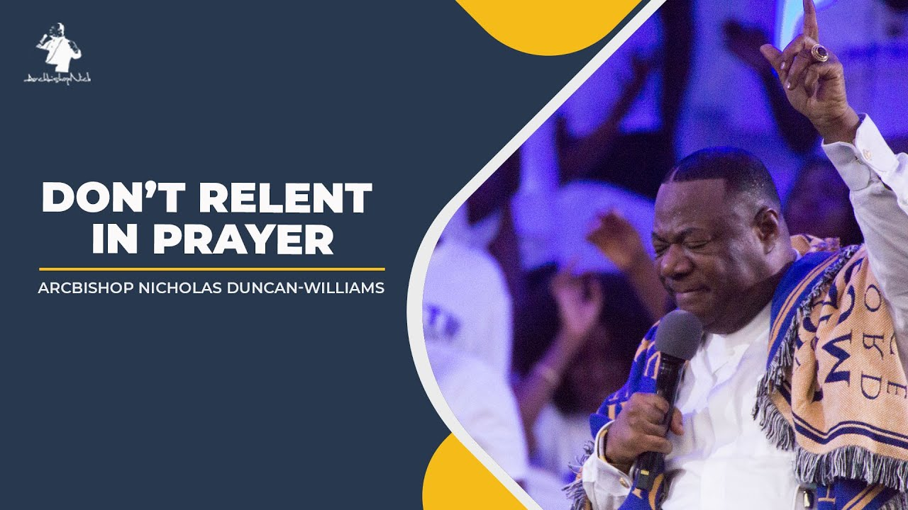 DON'T RELENT IN PRAYER