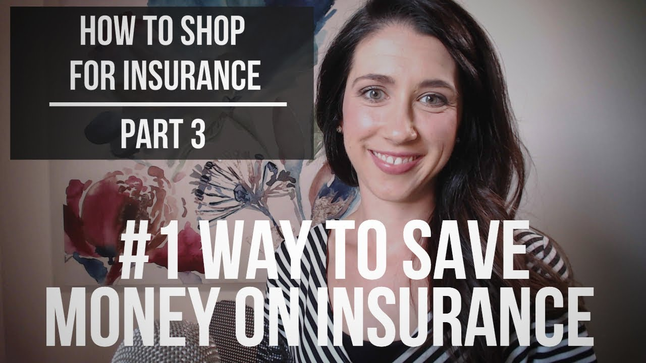 #1 Way to Save Money on Insurance - How to Shop for ...