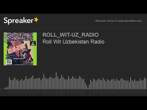 Roll Wit Uzbekistan Radio