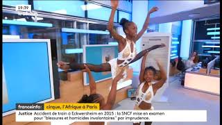 CirkAfrika 3 - France Info, le 18-20h