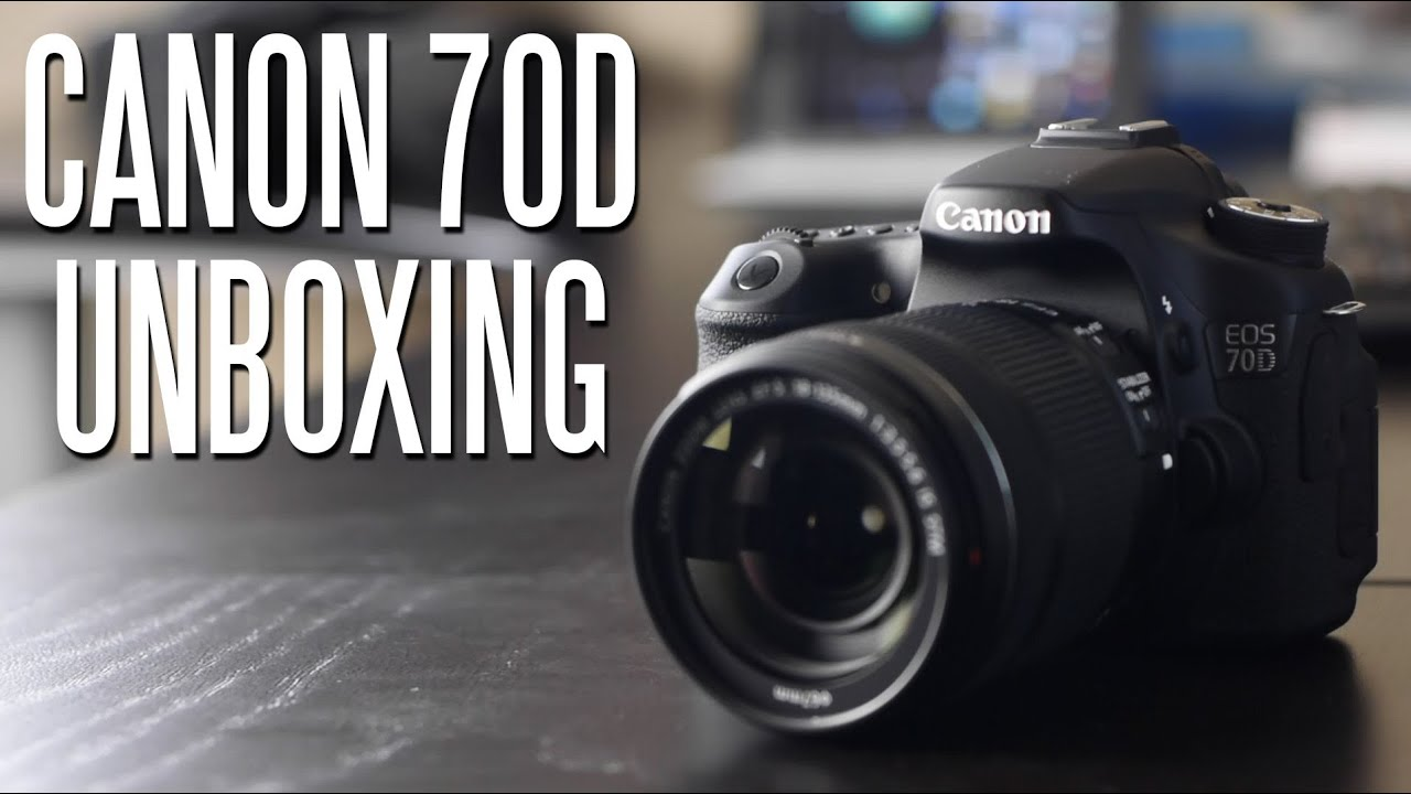 Canon EOS 70D DSLR Camera Unboxing - YouTube