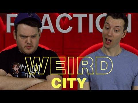 Weird City - Trailer Reaction