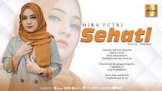 Mira Putri - Sehati (Official Music Video)