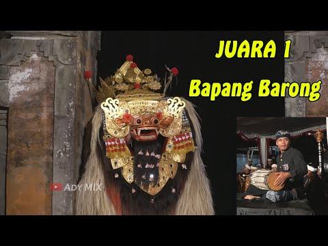 JUARA 1 BAPANG BARONG Tingkat UMUM HJB Se-BALI