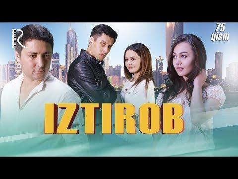 Iztirob (o'zbek Serial) | Изтироб (узбек сериал) 75-qism