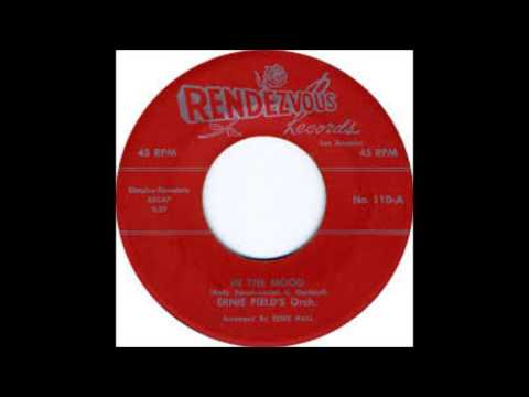 In The Mood Ernie Fields -Stereo-