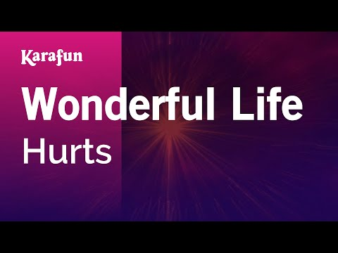 Karaoke Wonderful Life - Hurts *