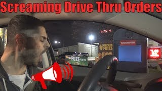 Screaming Drive Thru Orders