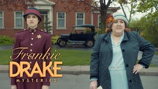 Frankie Drake Episode 1 quotThe Old Switcherooquot Preview  Frankie Drake Mysteries Season 2