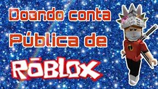 Donating Roblox public account (read the description)