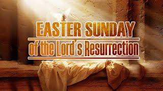 Easter Sunday 2019 (April 21, 2019)