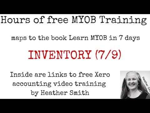 Free MYOB Training Day 5 INVENTORY (7/9)