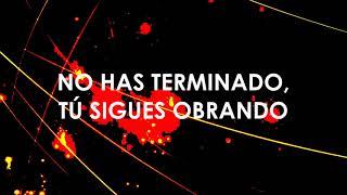 """NO HAS TERMINADO - CAMINO DE VIDA (LETRA) ALBUM """"TODO ES ALABANZA."""