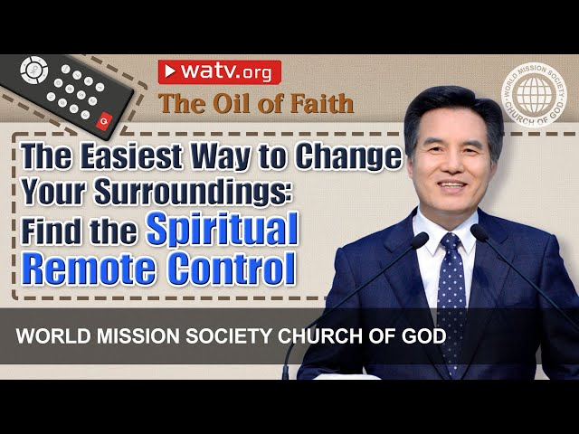 The Oil of Faith | WMSCOG, Church of God, Ahnsahnghong, God the Mother