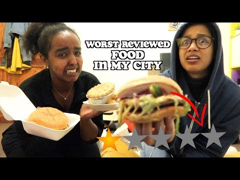 i tried the worst reviewed food in my city | clickfortaz