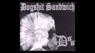 Dogshit Sandwich / The self appointed master species