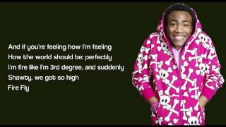 Childish Gambino - Fire Fly (with Lyrics) HD