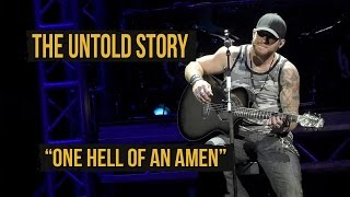 "Brantley Gilbert, ""One Hell Of an Amen"" - The Untold Story"